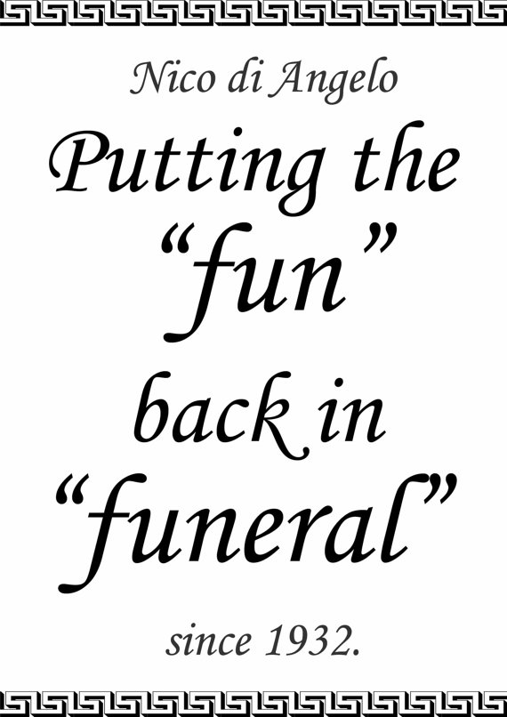 'Putting the Fun Back In Funeral'
