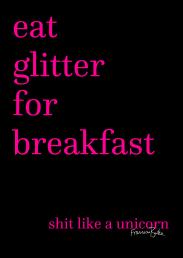 Eat Glitter sign