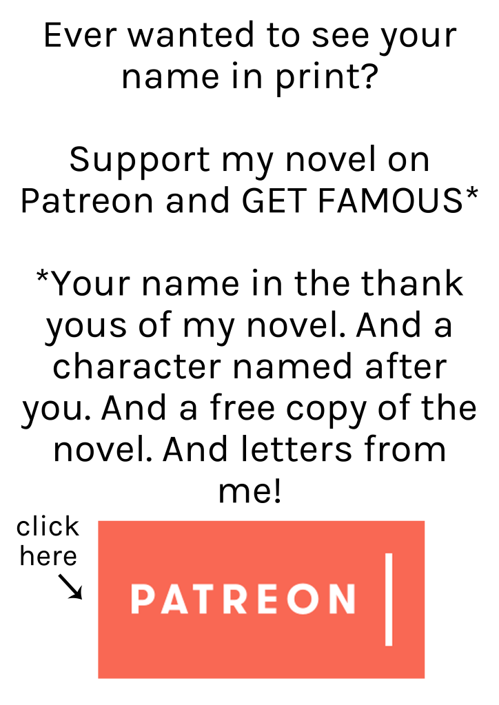 Patreon advert for support for a novel