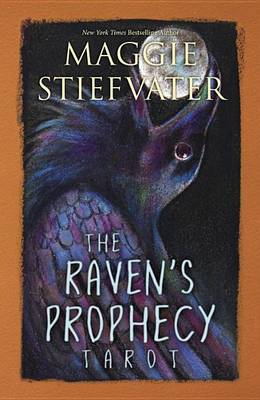 cover of Maggie Stiefvater's Raven Prophecy tarot deck