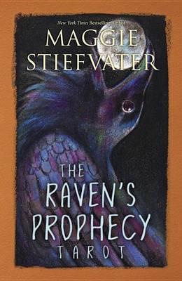 cover of Maggie Stiefvater's Raven Prophecy tarot deck