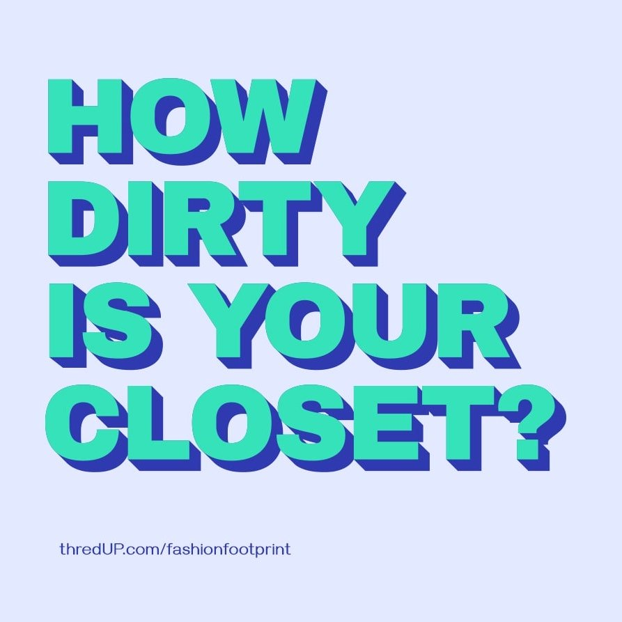 graphic reading 'how dirty is your closet'